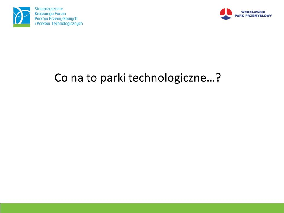 Co na to parki technologiczne…?