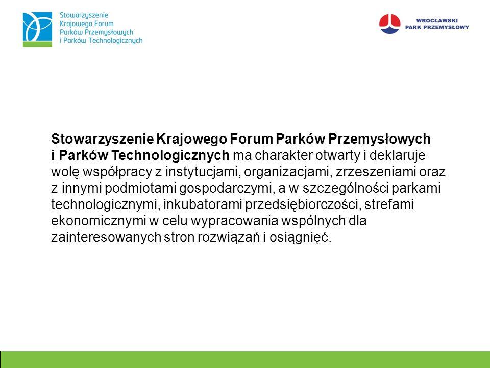 Stowarzyszenie Krajowego Forum Parków Przemysłowych i Parków Technologicznych ma charakter otwarty i deklaruje wolę współpracy z instytucjami, organiz