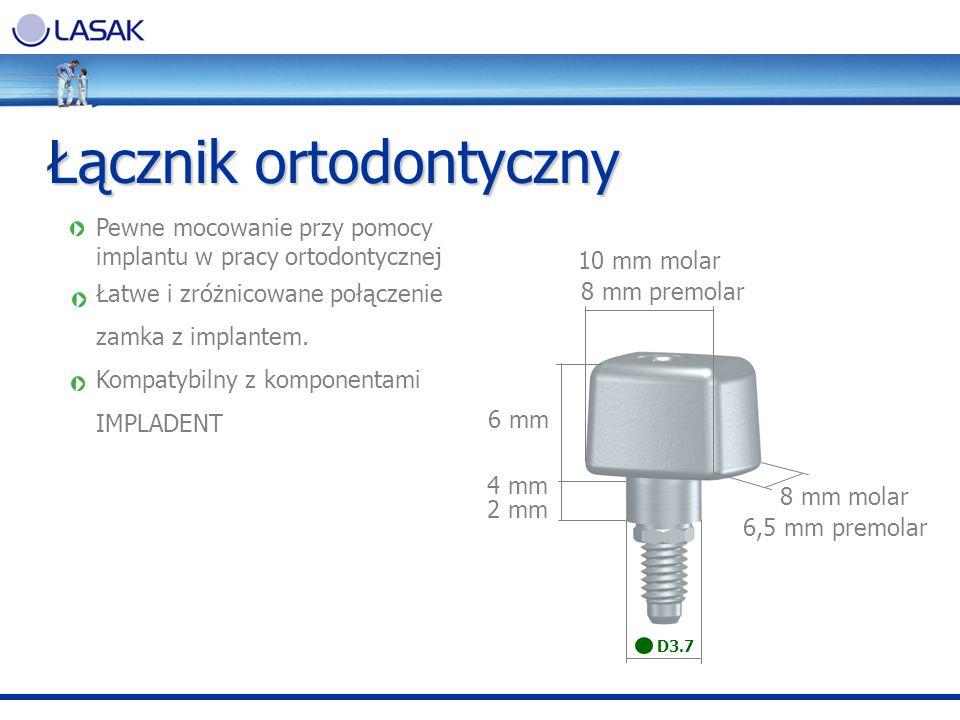 Łącznik ortodontyczny Pewne mocowanie przy pomocy implantu w pracy ortodontycznej Łatwe i zróżnicowane połączenie zamka z implantem. Kompatybilny z ko