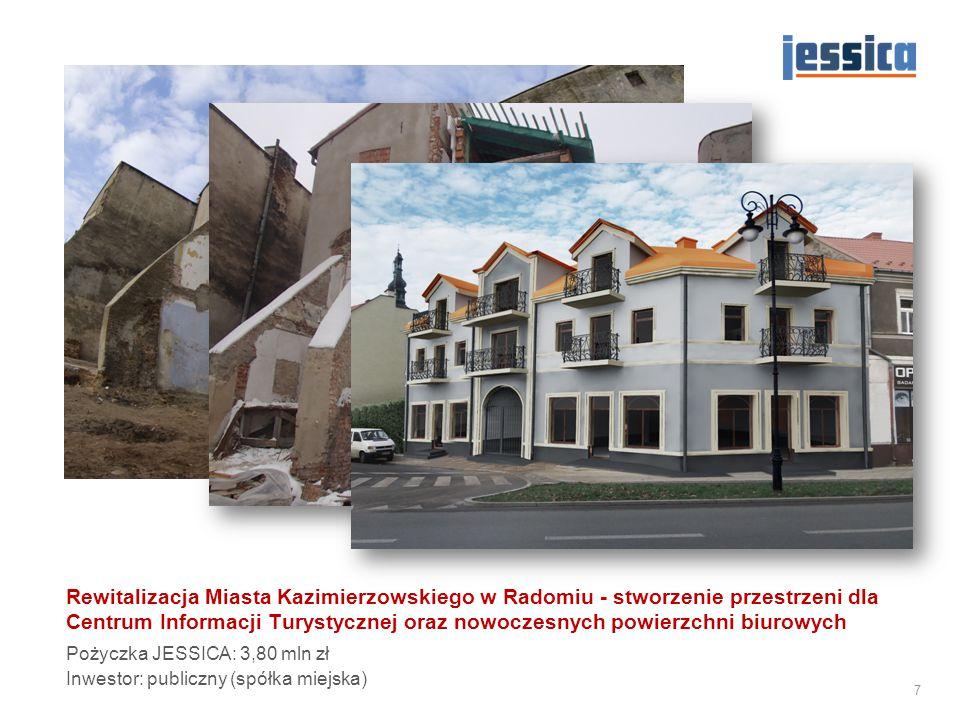Rewitalizacja targowiska w Gnieźnie Pożyczka JESSICA: 5,60 mln zł Inwestor: publiczny (gmina) 8