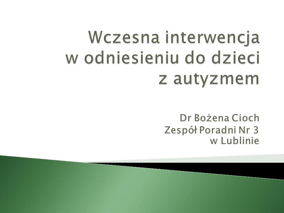 Dr Bożena Cioch Zespół Poradni Nr 3 w Lublinie
