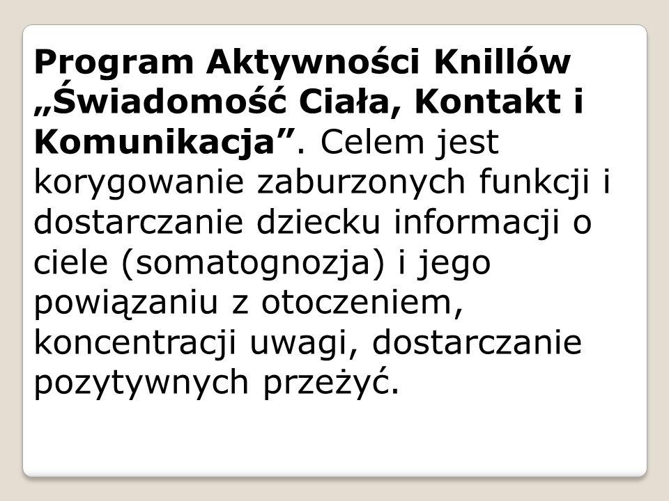 """Program Aktywności Knillów """"Świadomość Ciała, Kontakt i Komunikacja ."""