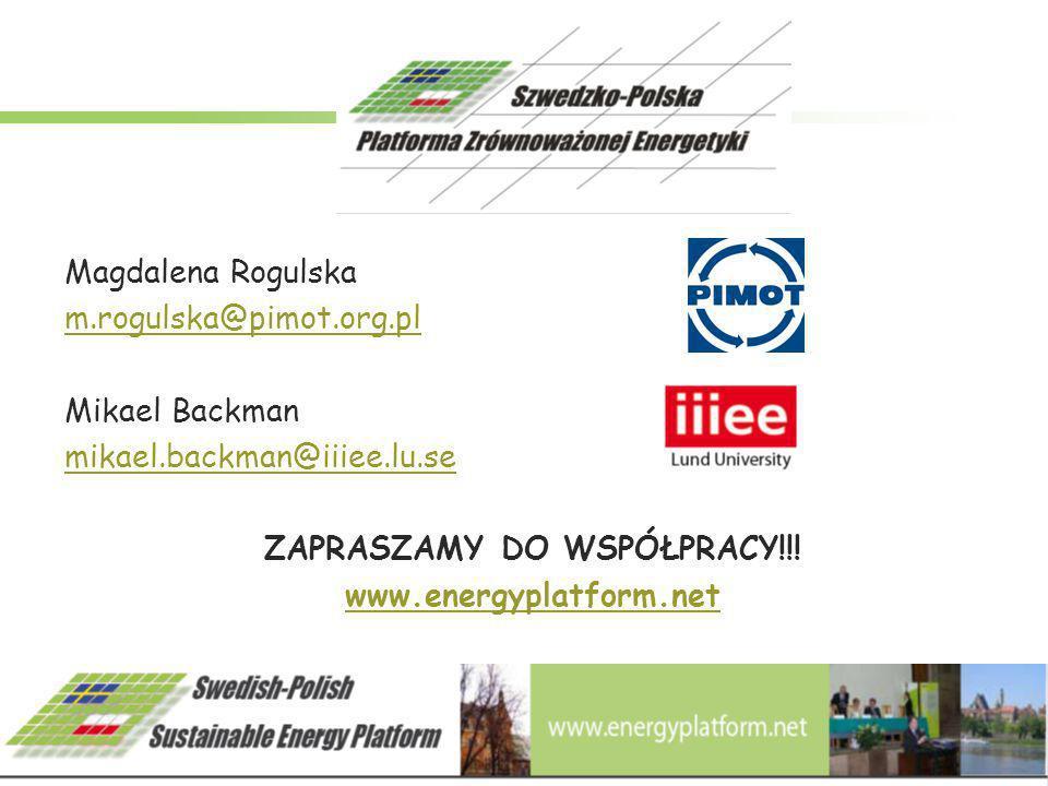 Magdalena Rogulska m.rogulska@pimot.org.pl Mikael Backman mikael.backman@iiiee.lu.se ZAPRASZAMY DO WSPÓŁPRACY!!! www.energyplatform.net