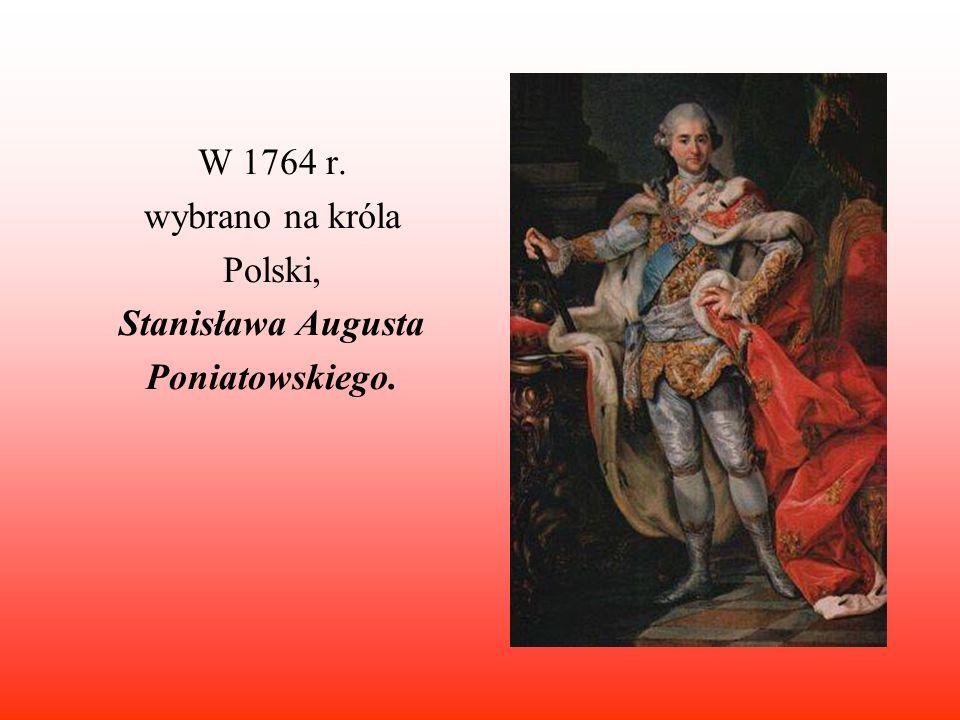 Stanisław August Poniatowski został władcą przy poparciu carycy-władczyni Rosji - Katarzyny II, dlatego nie miał silnej pozycji w państwie i nie mógł prowadzić samodzielnej polityki.