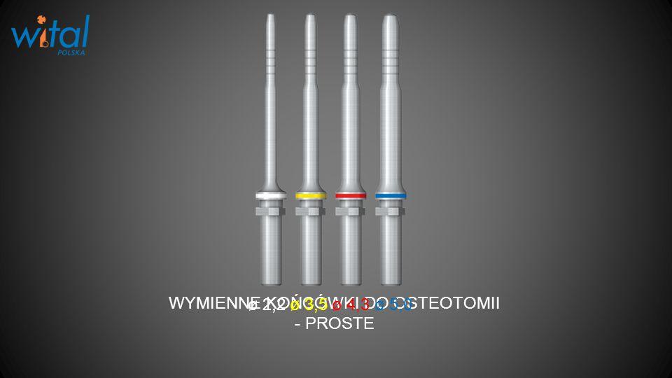 WYMIENNE KOŃCÓWKI DO OSTEOTOMII - PROSTE ø 2,2ø 4,3ø 5,0ø 3,5