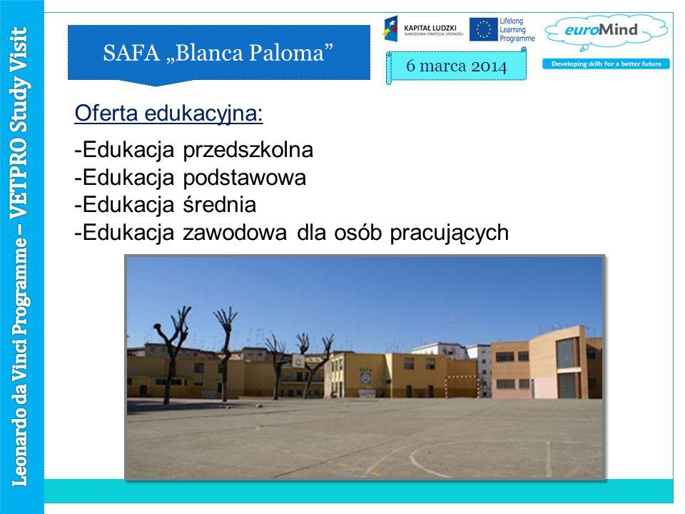 """SAFA """"Blanca Paloma 6 marca 2014 Oferta edukacyjna: -Edukacja przedszkolna -Edukacja podstawowa -Edukacja średnia -Edukacja zawodowa dla osób pracujących"""