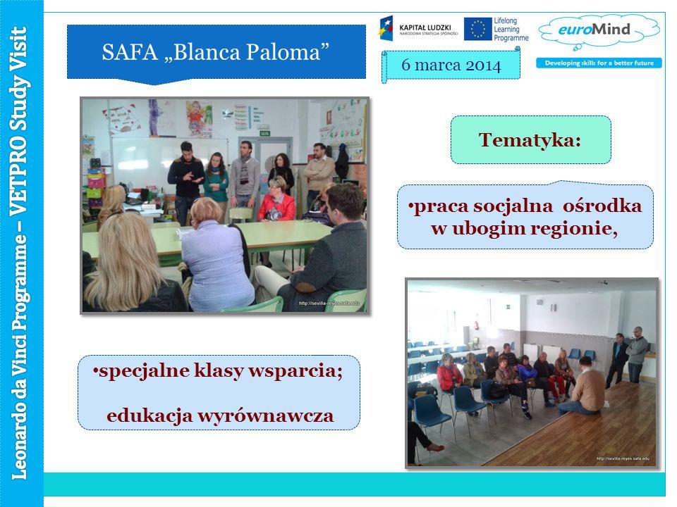 """SAFA """"Blanca Paloma 6 marca 2014 specjalne klasy wsparcia; edukacja wyrównawcza praca socjalna ośrodka w ubogim regionie, Tematyka:"""