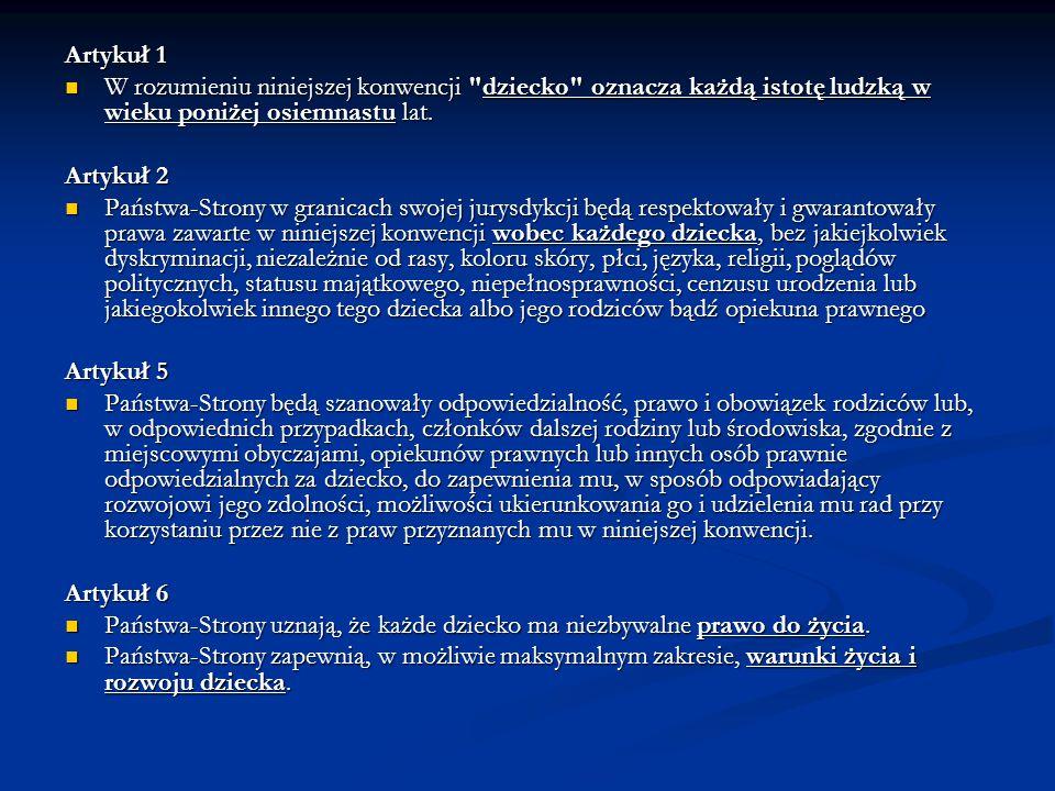 Artykuł 1 W rozumieniu niniejszej konwencji