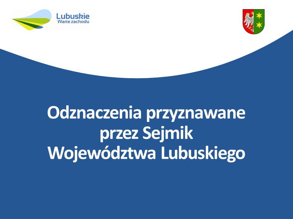 Odznaczenia przyznawane przez Sejmik Województwa Lubuskiego