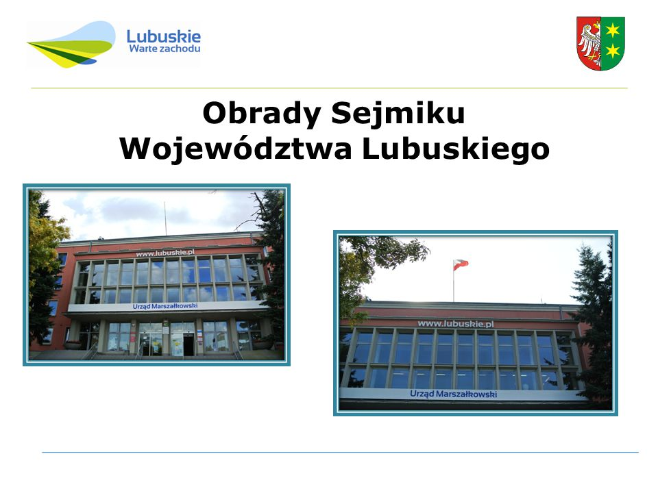 Obrady Sejmiku Województwa Lubuskiego