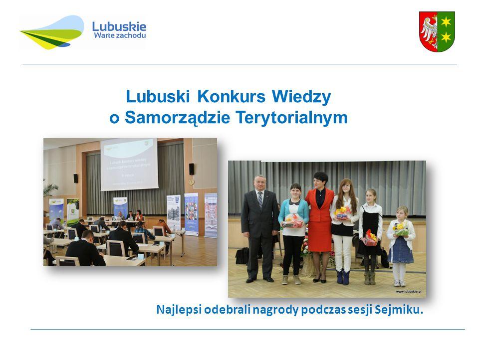 Lubuski Konkurs Wiedzy o Samorządzie Terytorialnym Najlepsi odebrali nagrody podczas sesji Sejmiku.
