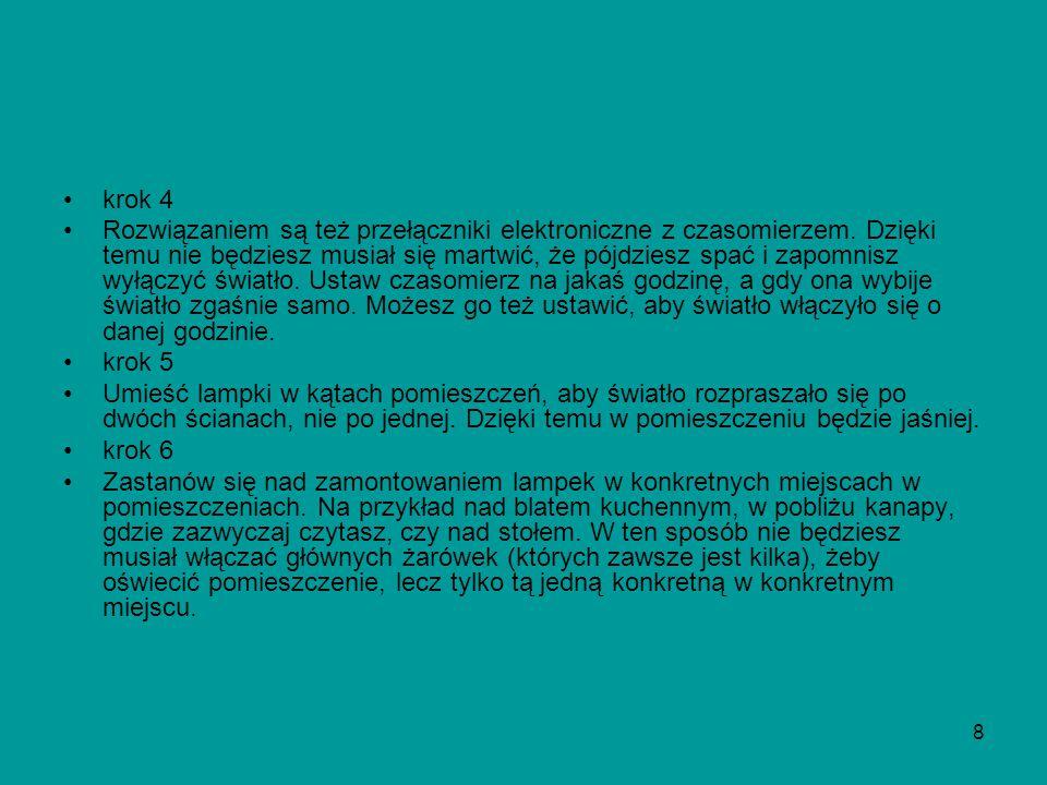 8 krok 4 Rozwiązaniem są też przełączniki elektroniczne z czasomierzem.