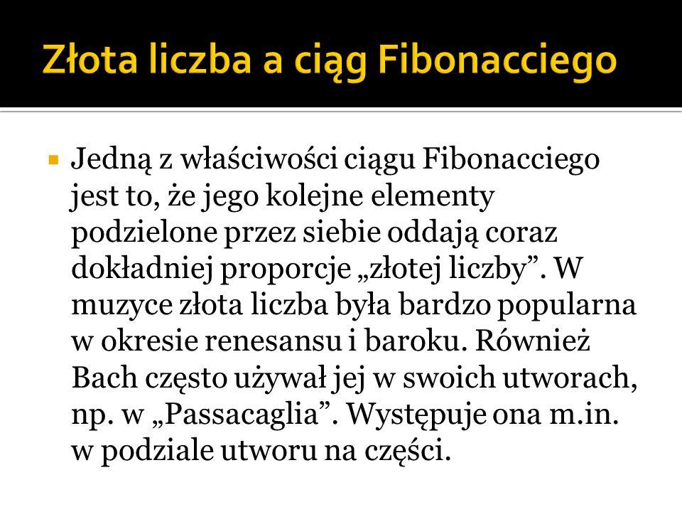 """ Jedną z właściwości ciągu Fibonacciego jest to, że jego kolejne elementy podzielone przez siebie oddają coraz dokładniej proporcje """"złotej liczby""""."""