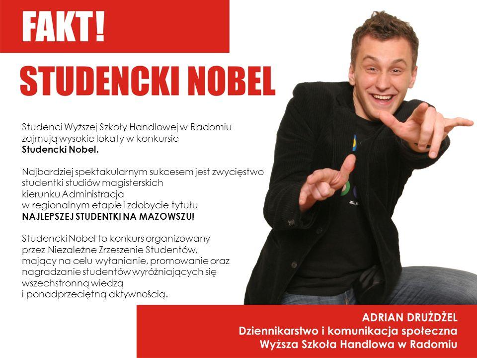 Studenci Wyższej Szkoły Handlowej w Radomiu zajmują wysokie lokaty w konkursie Studencki Nobel.