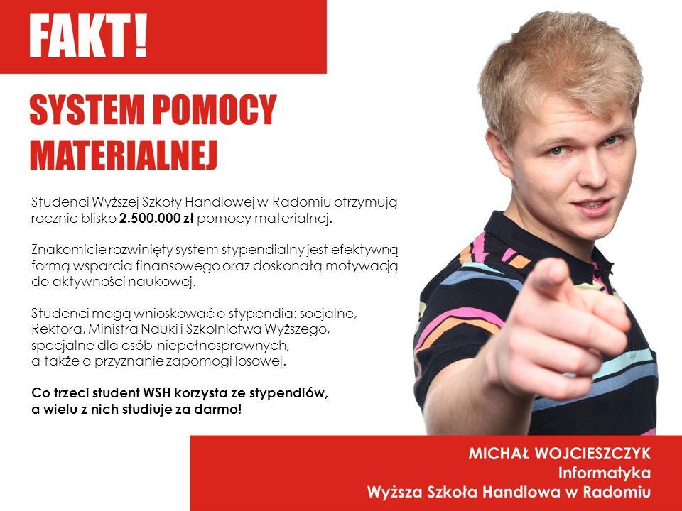Studenci Wyższej Szkoły Handlowej w Radomiu otrzymują rocznie blisko 2.500.000 zł pomocy materialnej.