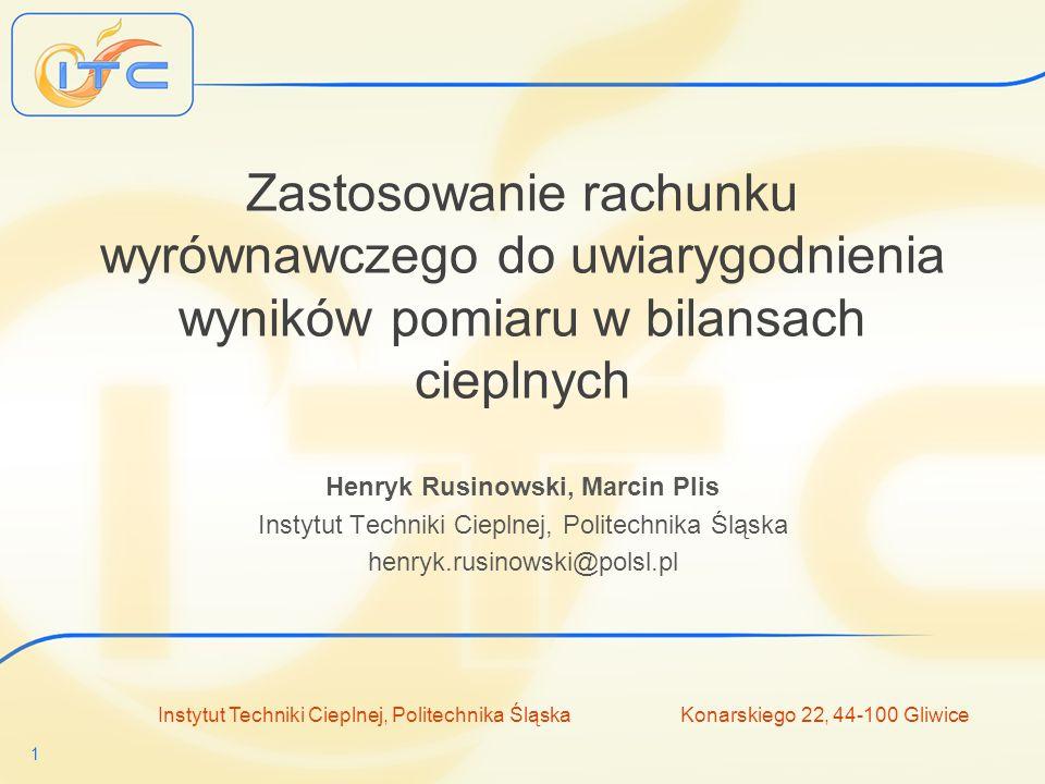Instytut Techniki Cieplnej www.itc.polsl.pl Konarskiego 22, 44-100 Gliwice 12 Przykład – układ regeneracji ciepła