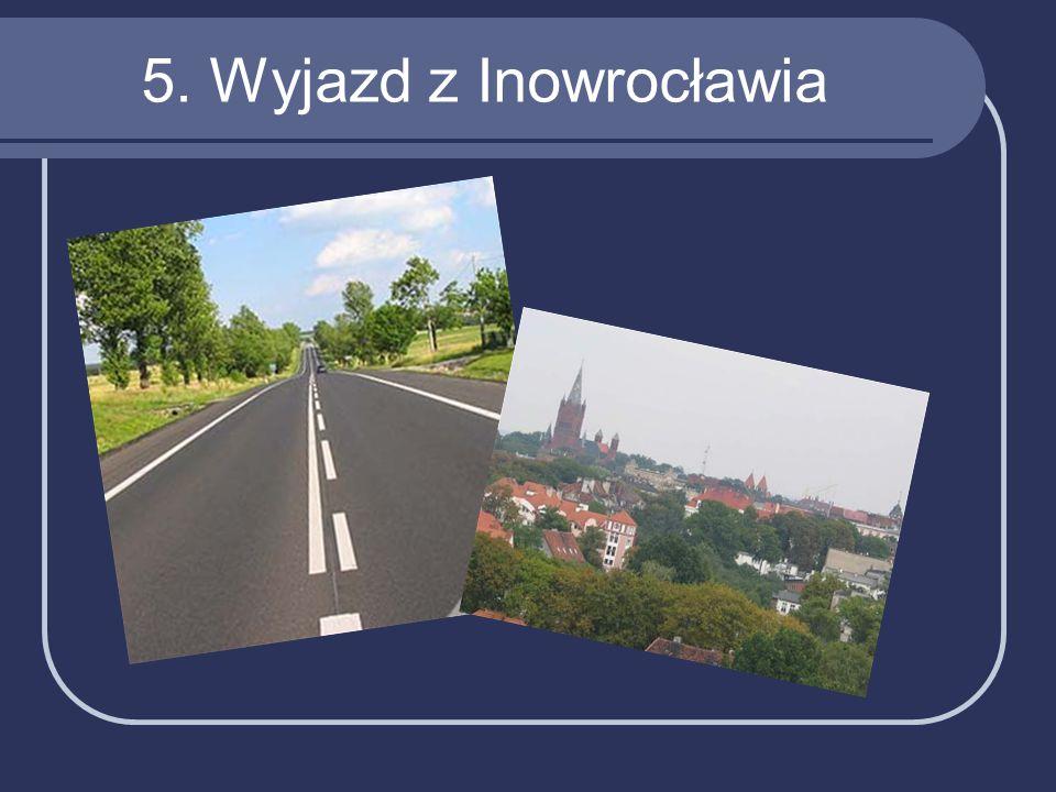 5. Wyjazd z Inowrocławia