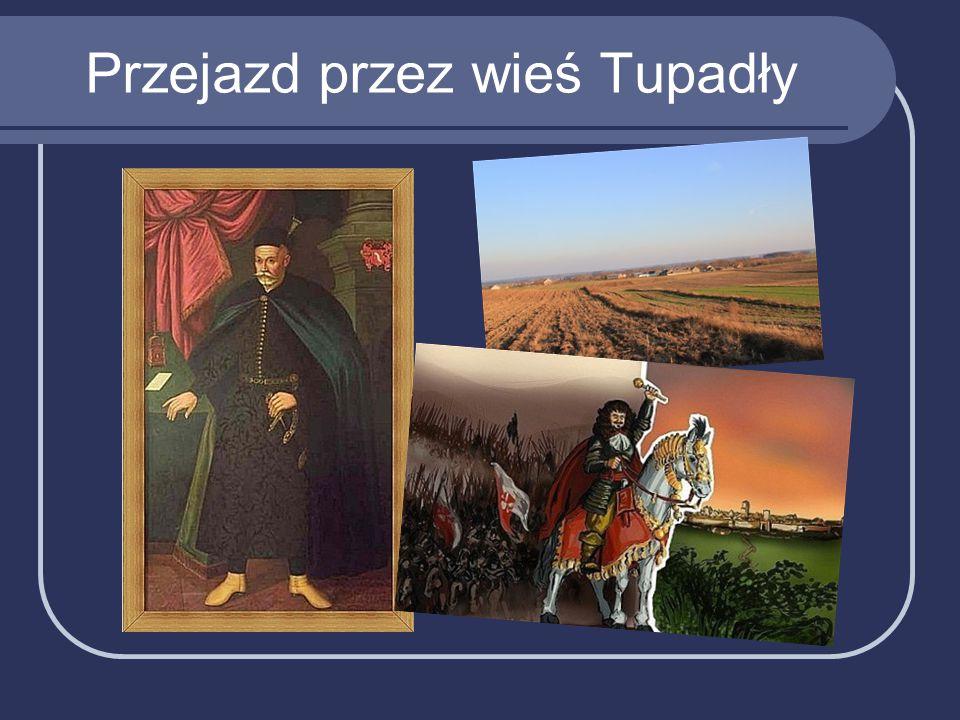 Przejazd przez wieś Tupadły