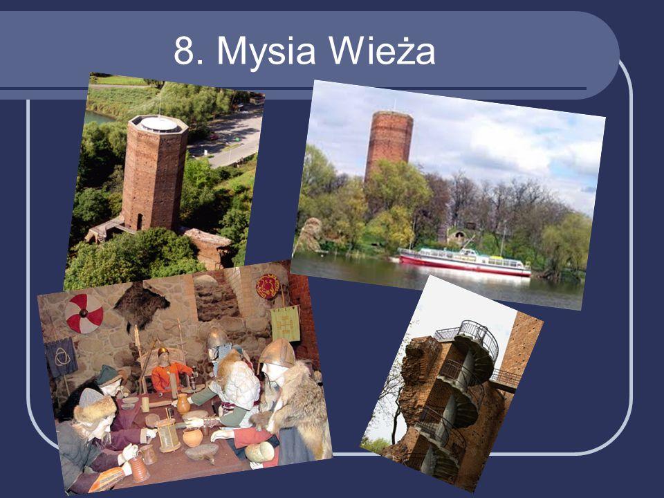 8. Mysia Wieża