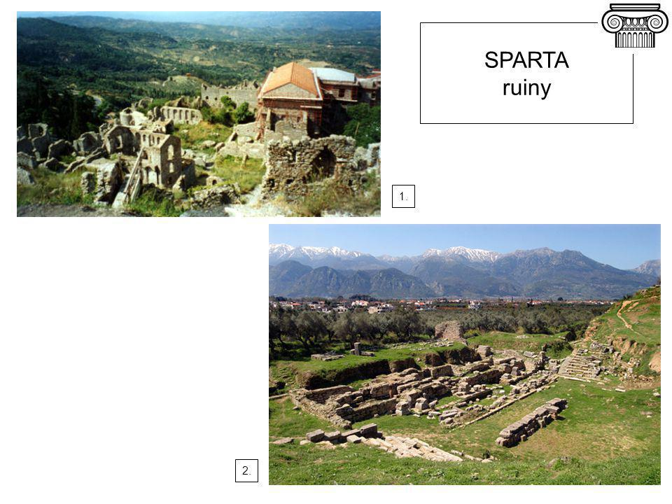 1. SPARTA ruiny 2.
