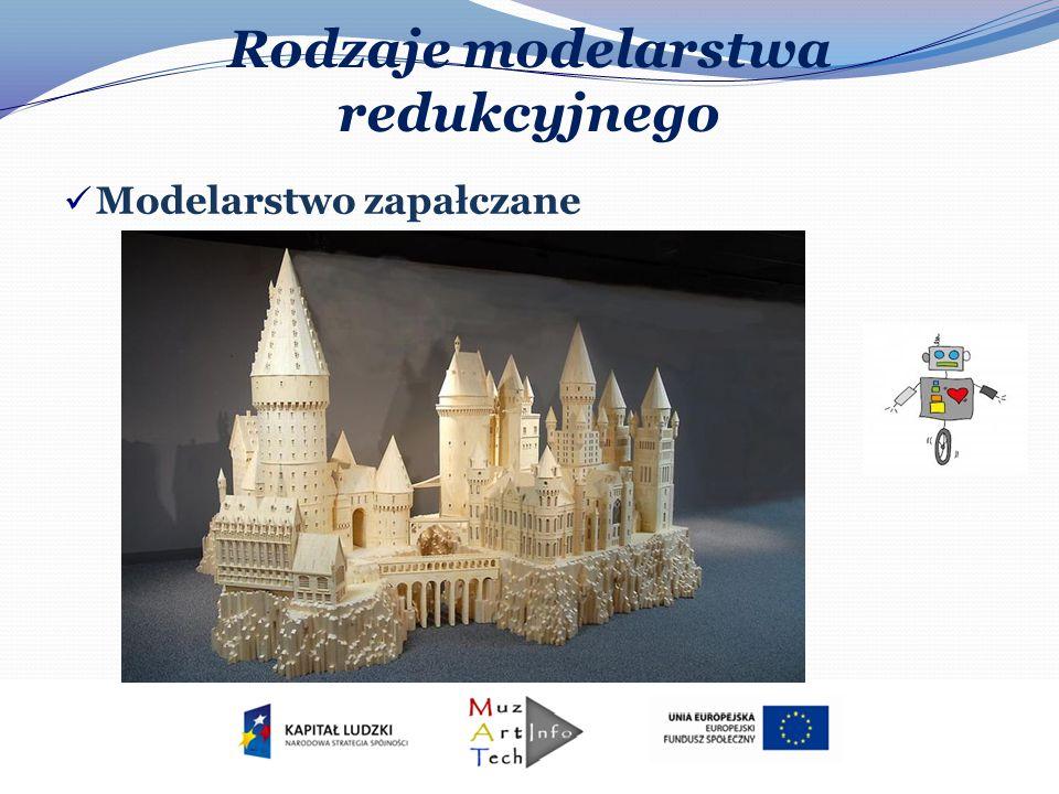 Rodzaje modelarstwa redukcyjnego Modelarstwo plastikowe – polega na wykonaniu formy figurki lub poszczególnych części modelu z plastiku wtryskiwanego pod ciśnieniem lub odlewnego w przygotowanych wcześniej formach.