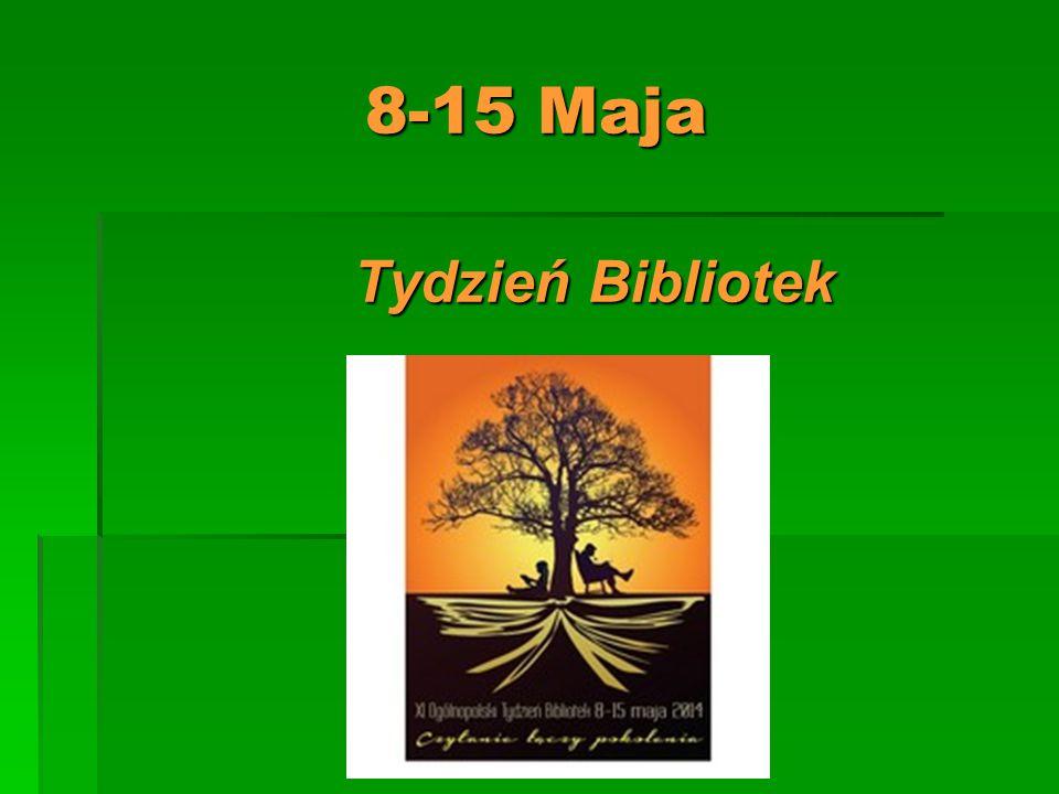 8-15 Maja Tydzień Bibliotek