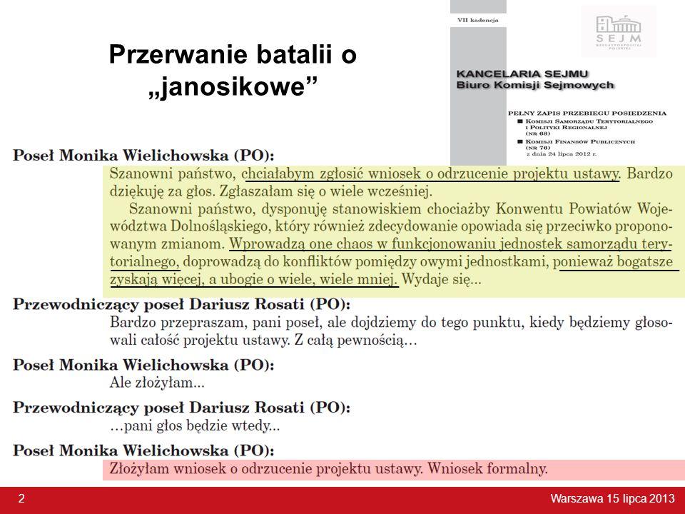 """Warszawa 15 lipca 2013 2 Przerwanie batalii o """"janosikowe 2"""