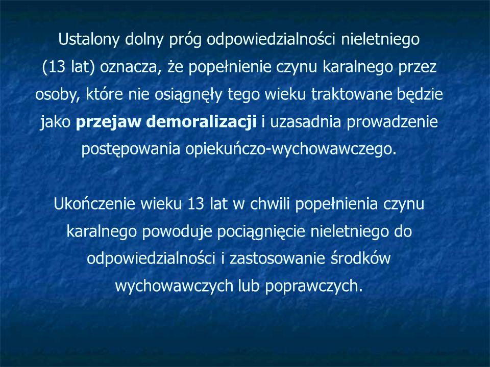 Jeśli nieletni ukończył 15 lat i dopuścił się czynu zabronionego takiego jak: zamach na życie Prezydenta Rzeczypospolitej Polskiej, zabójstwo i morderstwo, umyślne ciężkie uszkodzenie ciała, umyślne sprowadzenie katastrofy godzącej w bezpieczeństwo powszechne, przejęcie kontroli nad statkiem wodnym lub powietrznym przez sprawcę stosującego podstęp, gwałt na osobie lub groźbę bezpośredniego użycia takiego gwałtu, umyślne sprowadzenie katastrofy w komunikacji, zgwałcenie ze szczególnym okrucieństwem lub wspólnie z inną osobą, wzięcie lub przetrzymywanie zakładnika, rozboje, może odpowiadać na zasadach określonych w kodeksie karnym, o ile sąd uzna, że okoliczności sprawy, stopień rozwoju, jego właściwości i warunki osobiste za tym przemawiające, a w szczególności wcześniej stosowane środki wychowawcze lub poprawcze okazały się bezskuteczne.