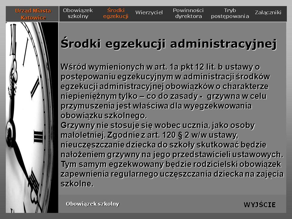 Środki egzekucji administracyjnej Wśród wymienionych w art. 1a pkt 12 lit. b ustawy o postępowaniu egzekucyjnym w administracji środków egzekucji admi