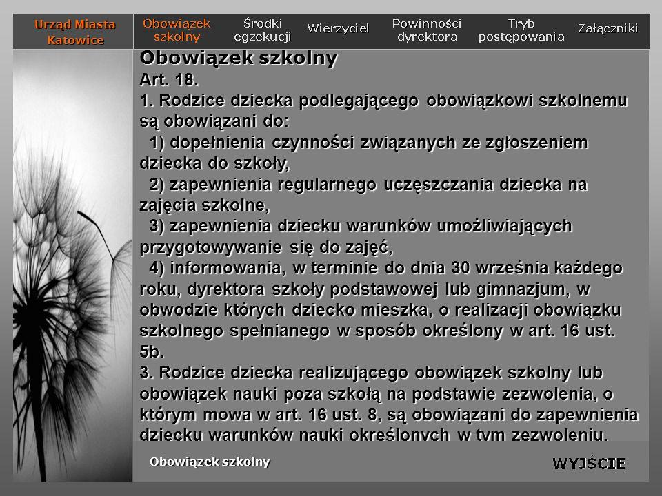 Załączniki: ewidencja wysłanych upomnień Urząd Miasta Katowice Obowiązek szkolny