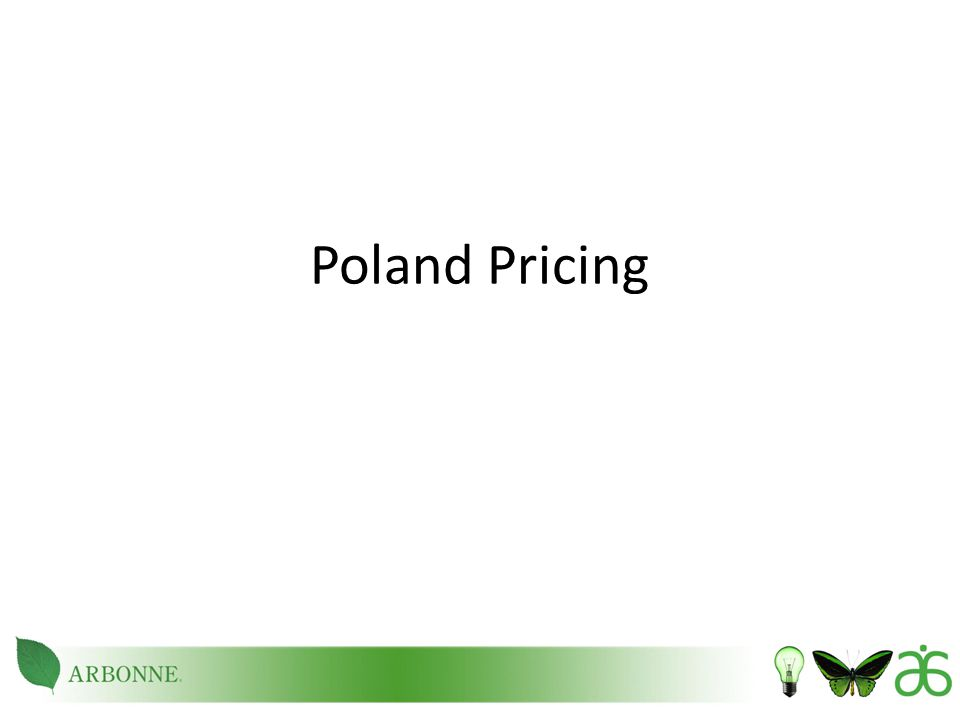2 Product Pricing  The following pages outline our pricing for Poland.