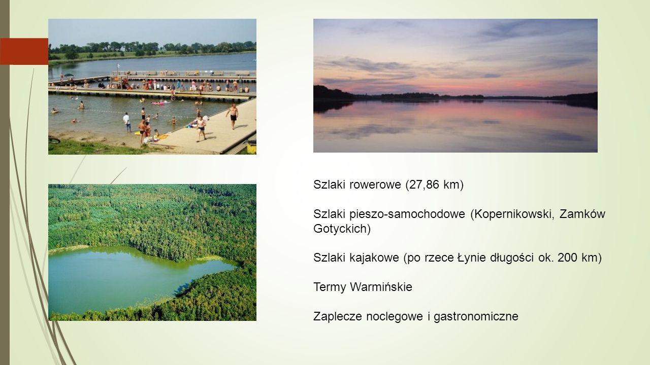 Szlaki rowerowe (27,86 km) Szlaki pieszo-samochodowe (Kopernikowski, Zamków Gotyckich) Szlaki kajakowe (po rzece Łynie długości ok. 200 km) Termy Warm