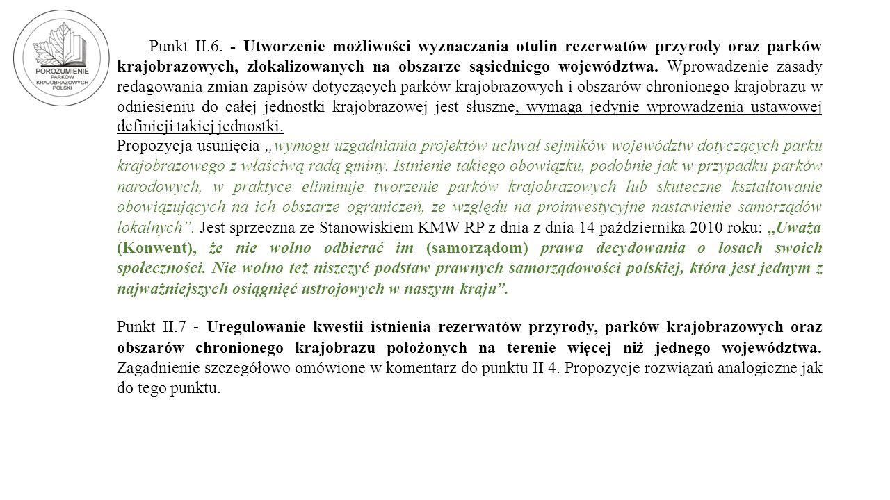 Punkt II.6. - Utworzenie możliwości wyznaczania otulin rezerwatów przyrody oraz parków krajobrazowych, zlokalizowanych na obszarze sąsiedniego wojewód