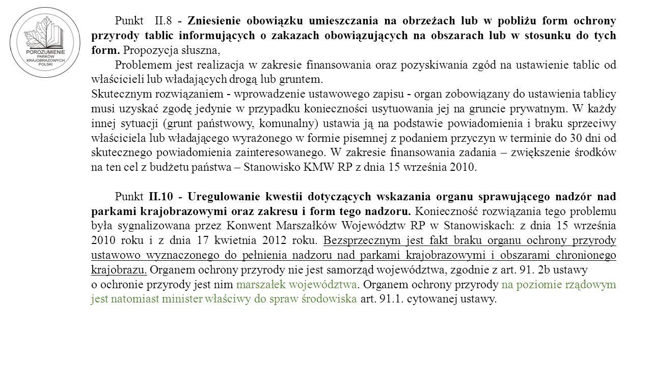 Punkt II.8 - Zniesienie obowiązku umieszczania na obrzeżach lub w pobliżu form ochrony przyrody tablic informujących o zakazach obowiązujących na obsz