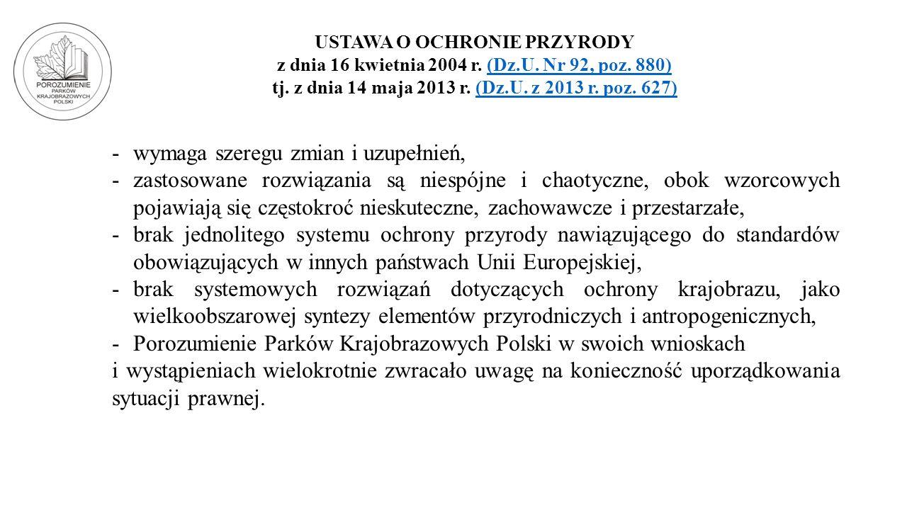 USTAWA O OCHRONIE PRZYRODY z dnia 16 kwietnia 2004 r. (Dz.U. Nr 92, poz. 880)(Dz.U. Nr 92, poz. 880) tj. z dnia 14 maja 2013 r. (Dz.U. z 2013 r. poz.
