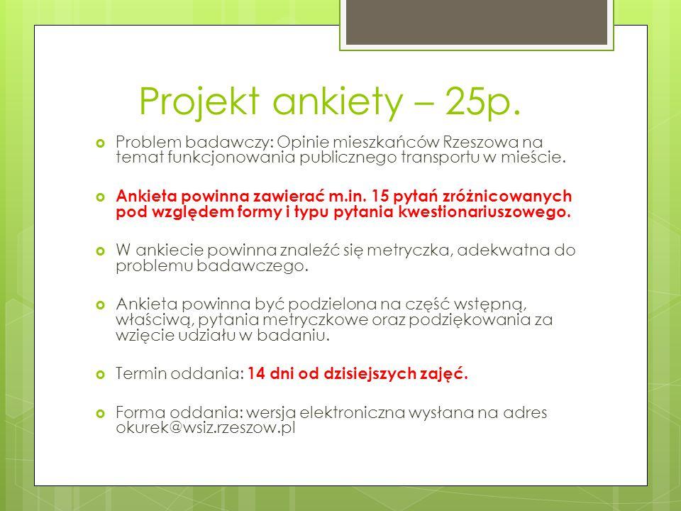 Projekt ankiety – 25p.