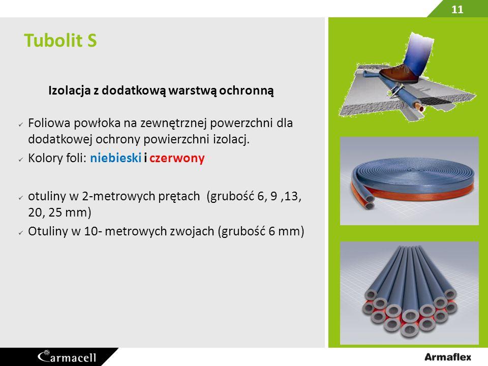 Tubolit S Plus  OTULINA OCHRONNA DLA INSTALACJI W OGRANICZONYCH PRZESTRZENIACH Maksymalna ochrona rury przed szkodliwymi materiałami budowlanymi optymalna grubość izolacji dla instalacji w ograniczonych przestrzeniach Szybkie i łatwe wsuwanie rury roboczej dzięki dodatkowej folii wewnętrznej Ochrona przed hałasem strukturalnym 12