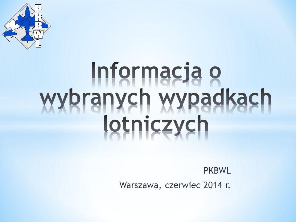 PKBWL Warszawa, czerwiec 2014 r.