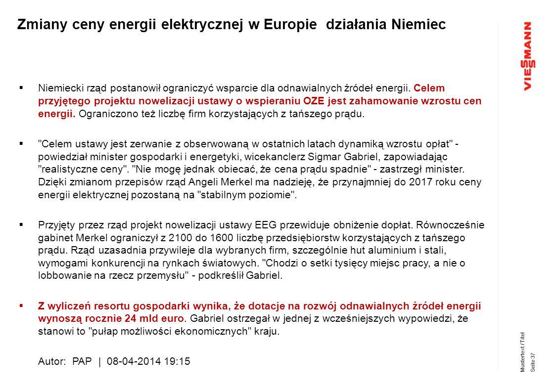  Niemiecki rząd postanowił ograniczyć wsparcie dla odnawialnych źródeł energii. Celem przyjętego projektu nowelizacji ustawy o wspieraniu OZE jest za