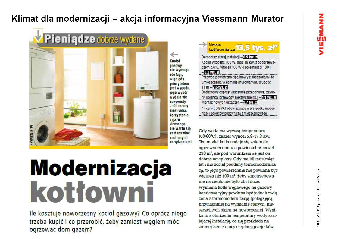 Klimat dla modernizacji – akcja informacyjna Viessmann Murator VIESSMANN Sp. z o.o., Bednarz Marek