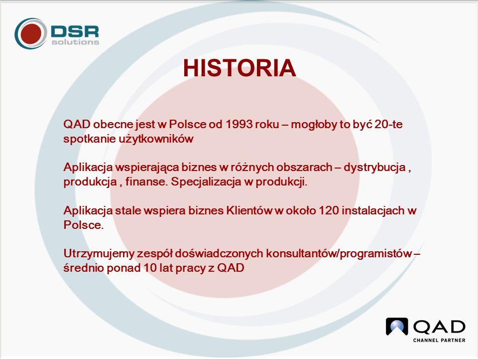 QAD obecne jest w Polsce od 1993 roku – mogłoby to być 20-te spotkanie użytkowników Aplikacja wspierająca biznes w różnych obszarach – dystrybucja, produkcja, finanse.