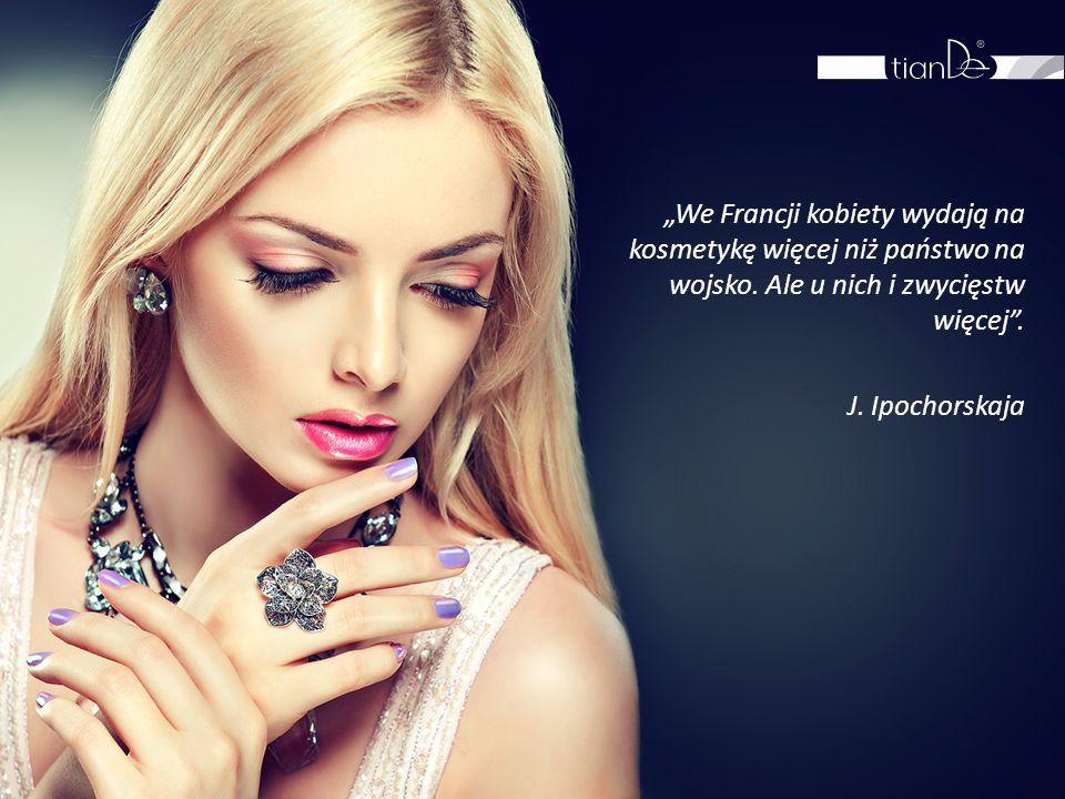 """""""We Francji kobiety wydają na kosmetykę więcej niż państwo na wojsko. Ale u nich i zwycięstw więcej"""". J. Ipochorskaja"""