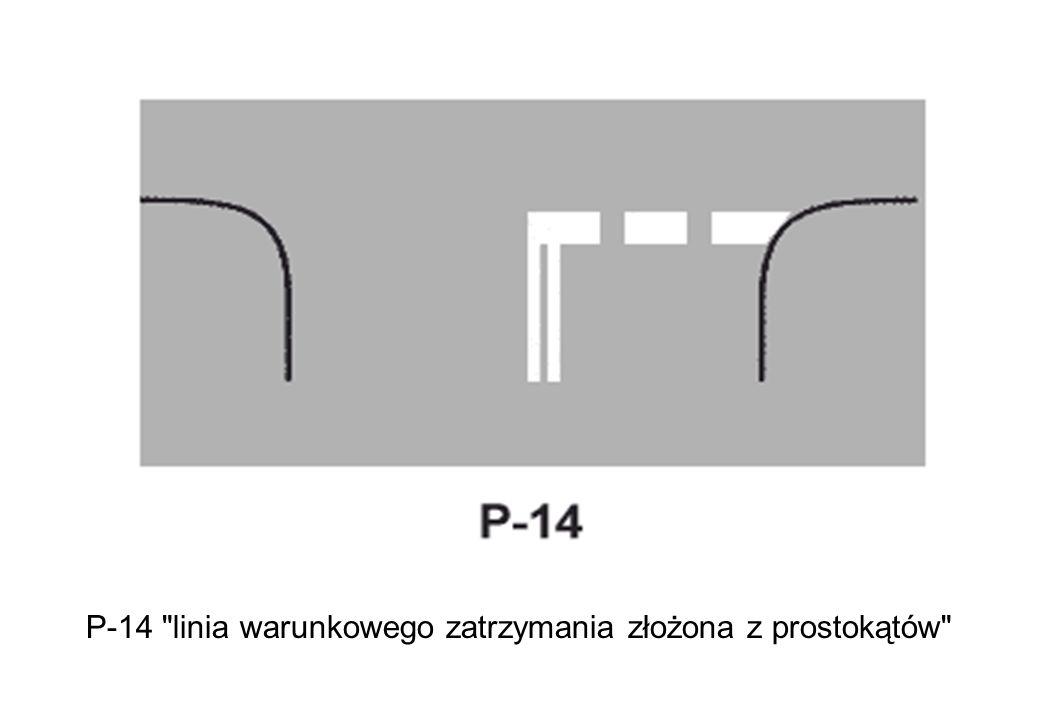 P-14 linia warunkowego zatrzymania złożona z prostokątów