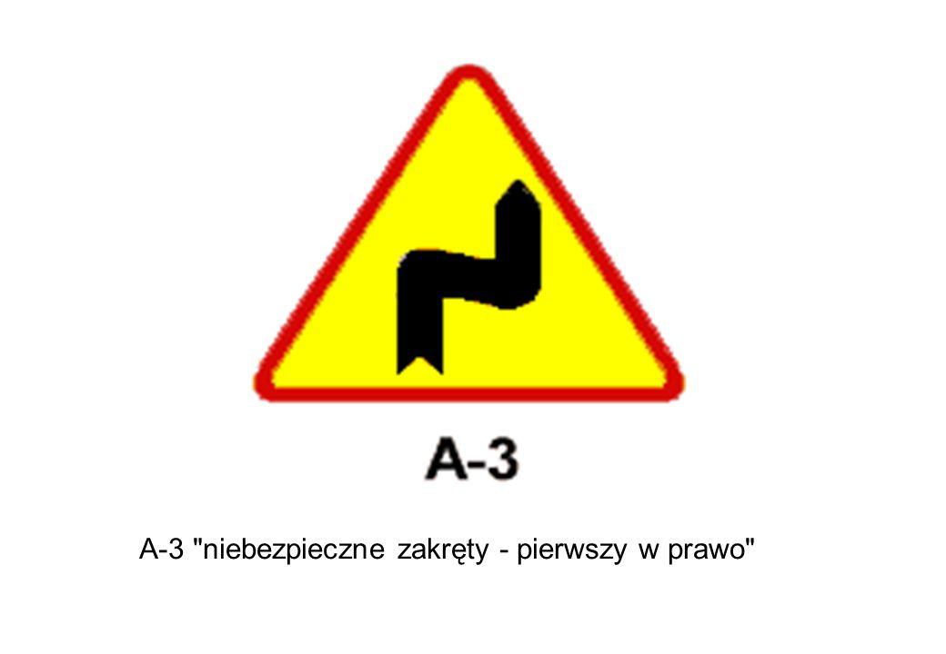 A-3 niebezpieczne zakręty - pierwszy w prawo