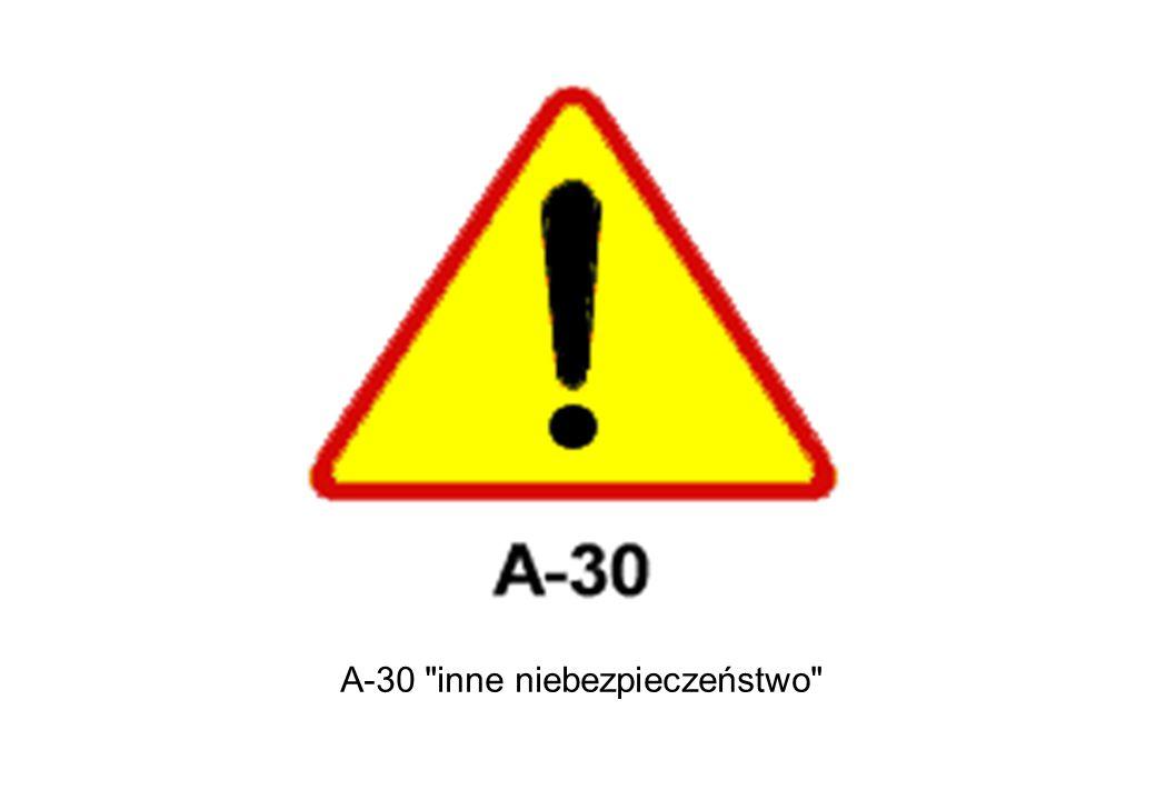 A-30 inne niebezpieczeństwo