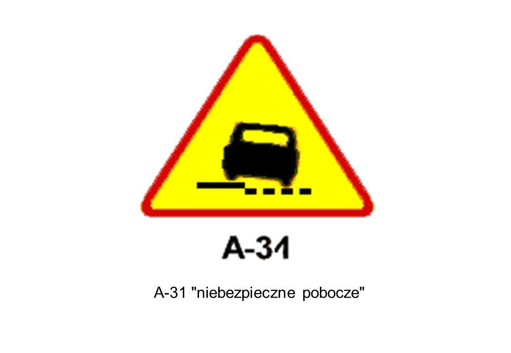 A-31 niebezpieczne pobocze