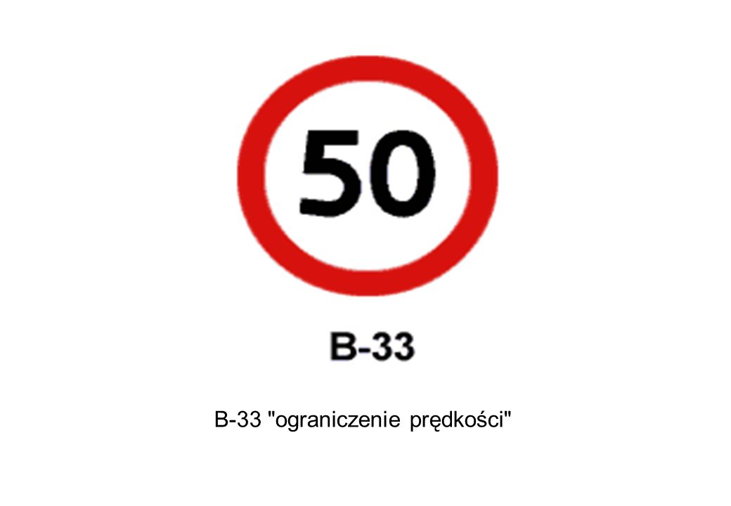 B-33 ograniczenie prędkości
