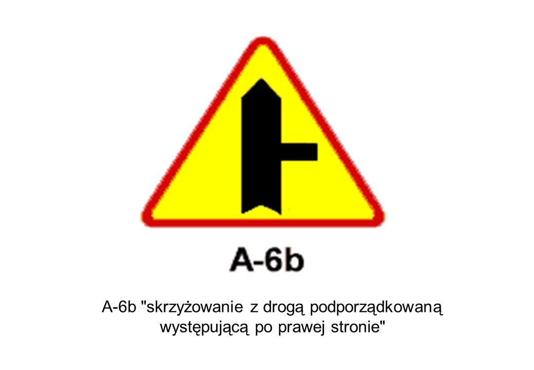 A-6b skrzyżowanie z drogą podporządkowaną występującą po prawej stronie