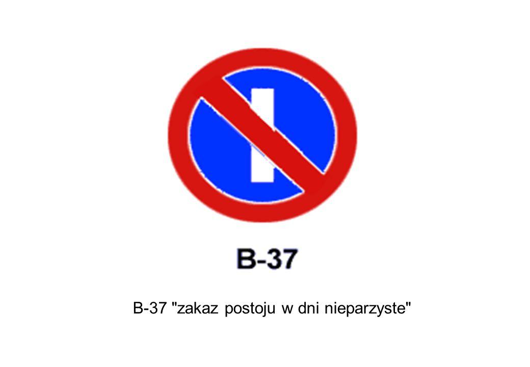 B-37 zakaz postoju w dni nieparzyste