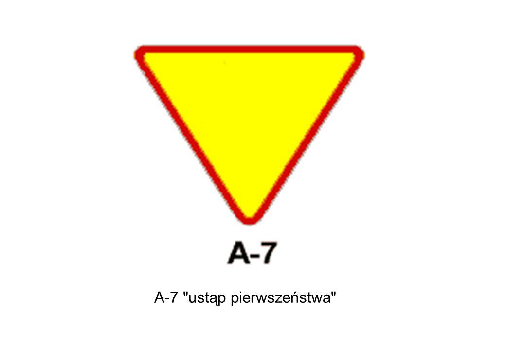 A-7 ustąp pierwszeństwa